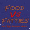 Food Vs Fatties